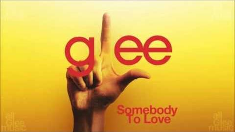 Somebody To Love Glee HD FULL STUDIO ¹