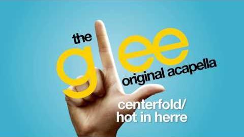 Glee - Centerfold Hot In Herre - Acapella Version