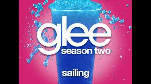 Glee - Sailing (SHOW VERSION)