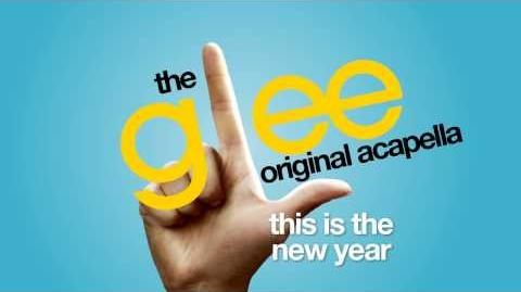 Glee - This Is The New Year - Acapella Version
