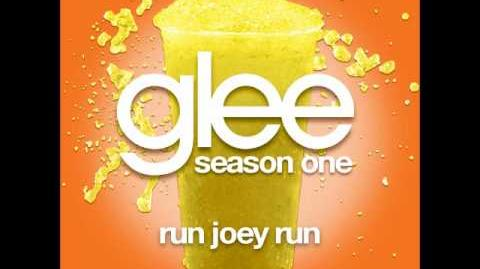 Glee - Run Joey Run
