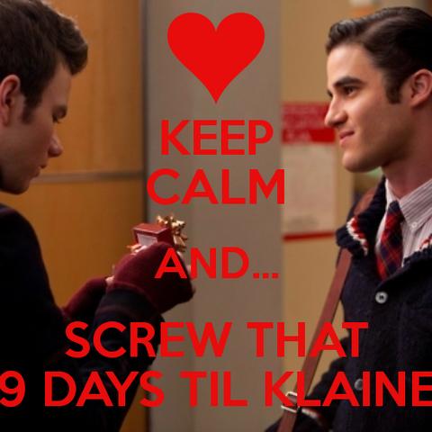 File:Keep-calm-and-screw-that-9-days-til-klaine.png