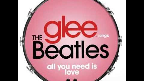 Glee - All You Need Is Love