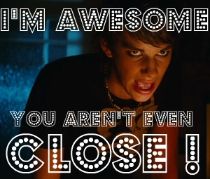 File:I'm awesome you arent close.jpg