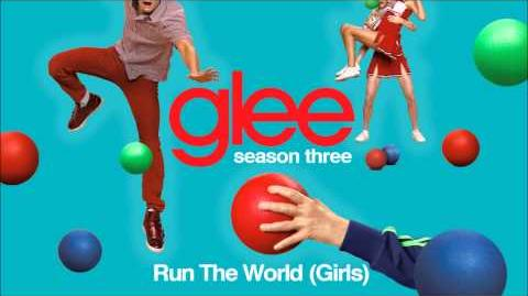 Run The World (Girls) - Glee HD Full Studio