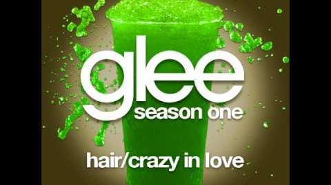 Glee - Hair Crazy In Love