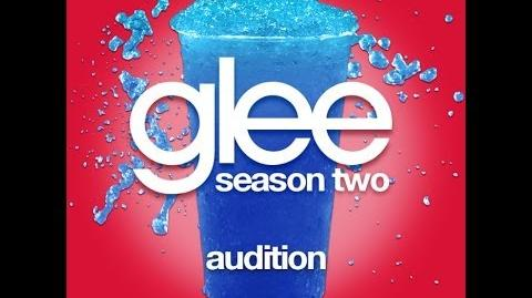 Glee the Music, Season Two Audition feat