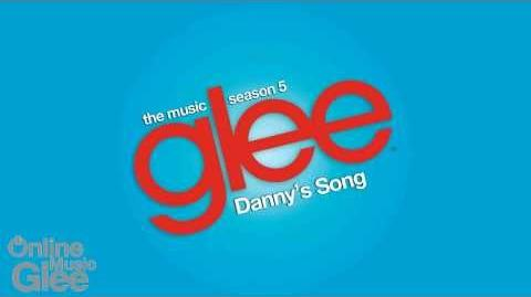 Danny's Song - Glee HD Full Studio Complete