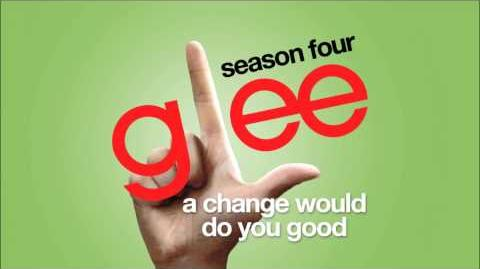 A Change Would Do You Good Glee HD FULL STUDIO