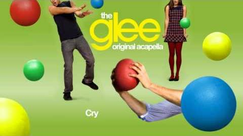 Glee - Cry - Acapella Version