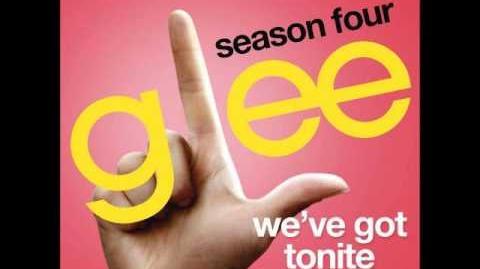 Glee - We've Got Tonite (DOWNLOAD MP3 LYRICS)