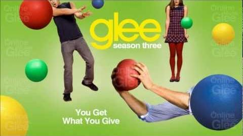 You Get What You Give - Glee HD Full Studio
