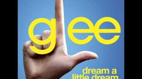 Glee - Dream A Little Dream (Acapella)