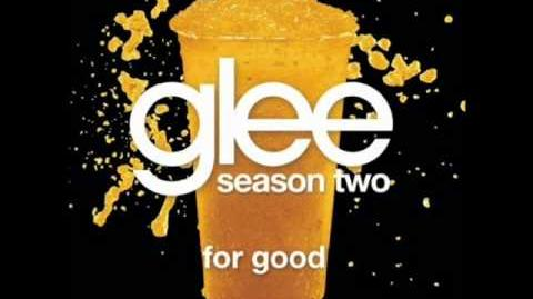 Glee - For Good (Lyrics)
