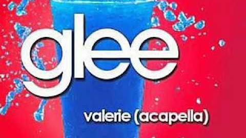 Glee - Valerie (Acapella)