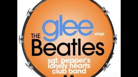 Glee - Sgt Pepper's Lonely Hearts Club Band (DOWNLOAD MP3 LYRICS)