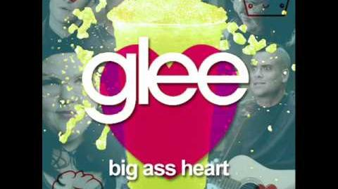 Glee - Big Ass Heart (Acapella)