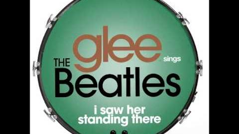 Glee - I Saw Her Standing There (DOWNLOAD MP3 LYRICS)