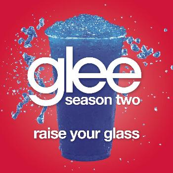 File:-Raise Your Glass Glee Cast Version 3.jpg