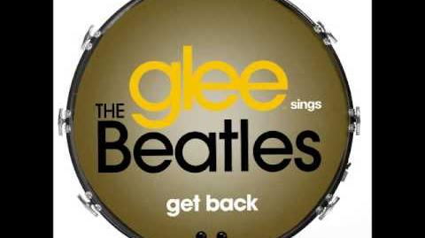 Glee - Get Back (DOWNLOAD MP3 LYRICS)