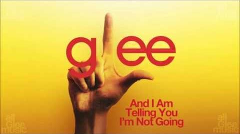 And I Am Telling You I'm Not Going Glee HD FULL STUDIO