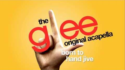 Glee - Born To Hand Jive - Acapella Version