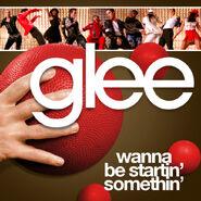 Glee - startin somethin