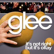 Glee - but its ok