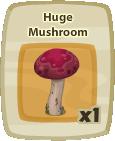 Inv Huge Mushroom