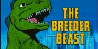 The Breeder Beast