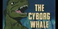 The Cyborg Whale