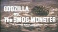 Godzilla vs. The Smog Monster American Title Card