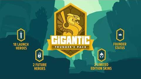 Gigantic Founder's Pack Trailer - Last Chance!