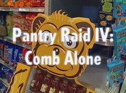 Pantry Raid IV- Comb Alone
