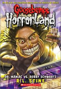 Goosebumps Horrorland Dr. Maniac
