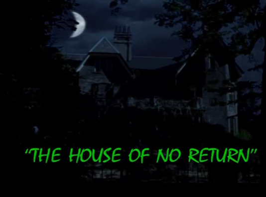 File:The House of No Return - title card.png