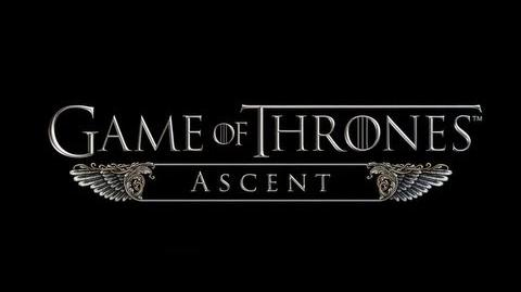 Game of Thrones Ascent Trailer & Gameplay