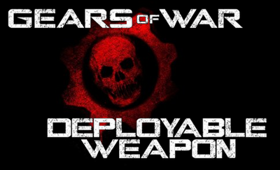 Gears Of War - Deployable Weapon