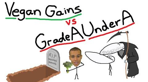 Vegan Gains vs GradeAUnderA