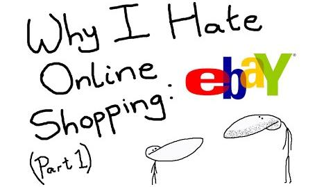 Why I Hate Online Shopping - eBay (Part 1)