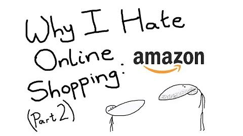 Why I Hate Online Shopping - Amazon (Part 2)