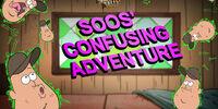 Soos' Confusing Adventure