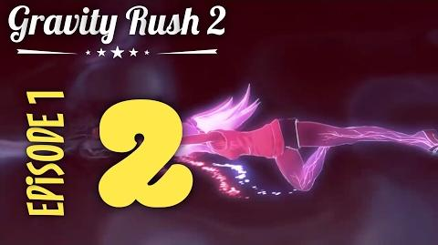 Gravity Rush 2 Part 2 Episode 1 Sad Angel