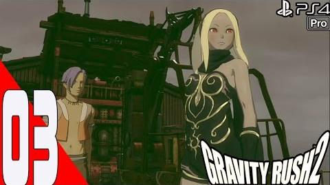 Gravity Rush 2 - Walkthrough Part 3 - Chapter 1 Banga Settlement - Episode 2 Lonely Request
