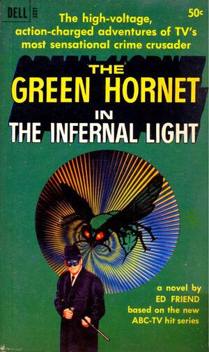 The Green Hornet in the Infernal Light