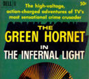 The Green Hornet in The Infernal Light