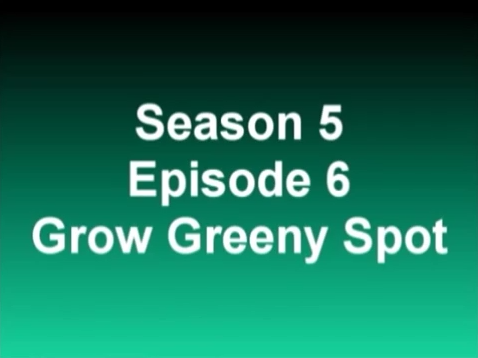 File:Grow Greeny Spot title card.PNG