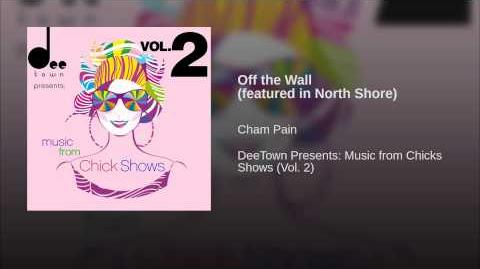 """Off the Wall"" - Cham Pain"
