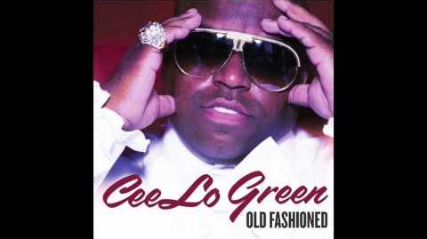 """""""Old Fashioned"""" - Cee Lo Green"""