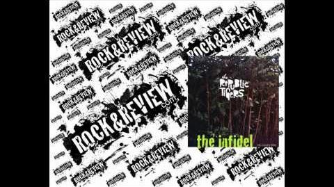 """The Infidel"" - The Republic Tigers"